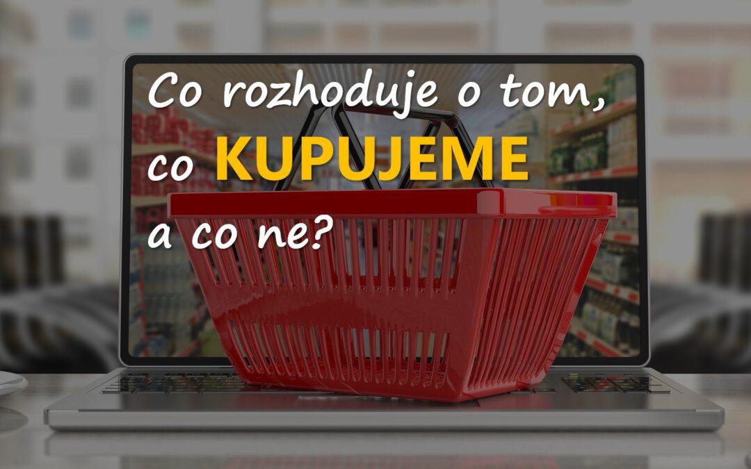 VIDEO: Co rozhoduje o tom, co kupujeme a co ne?